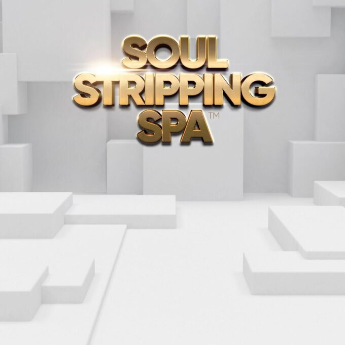 Soul Stripping Spa